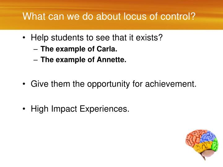 What can we do about locus of control?