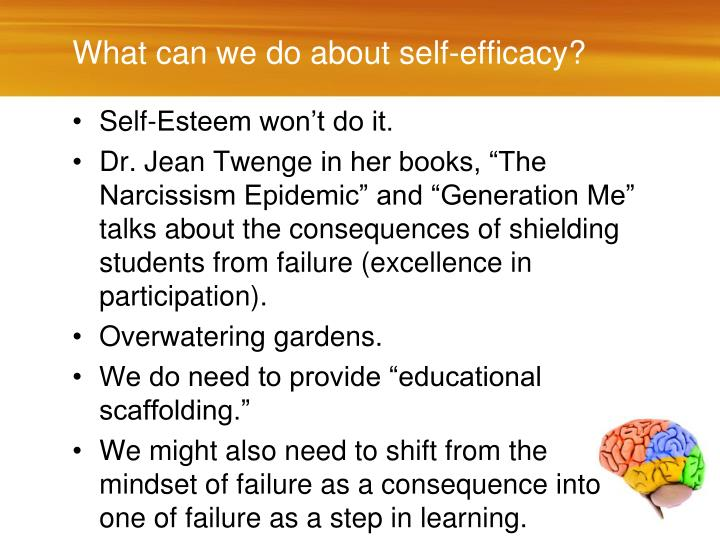 What can we do about self-efficacy?