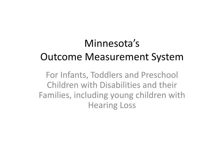 minnesota s outcome measurement system