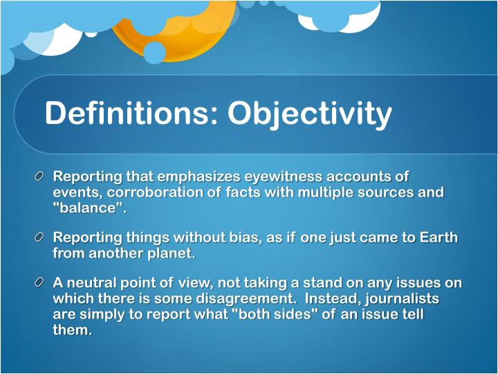 Definitions: Objectivity