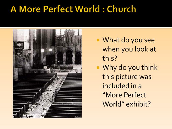 A More Perfect