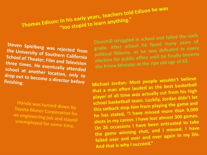"""Thomas Edison: In his early years, teachers told Edison he was """"too stupid to learn anything."""""""