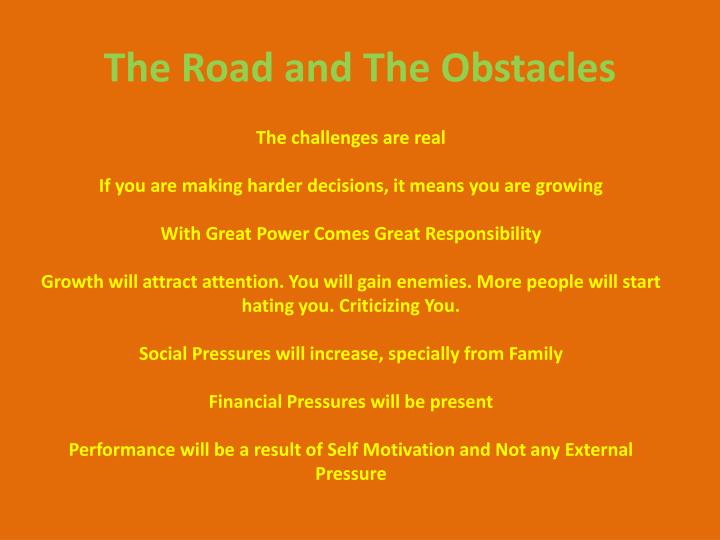 The Road and The Obstacles