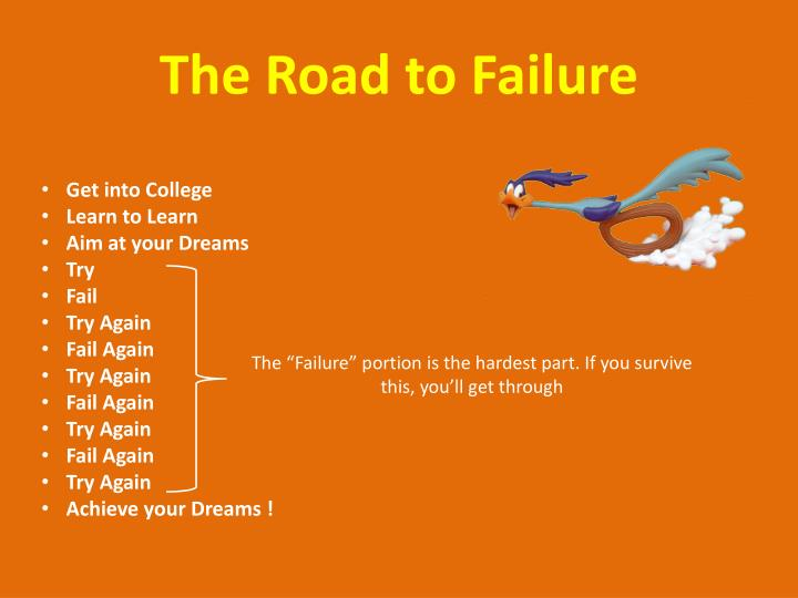 The Road to Failure