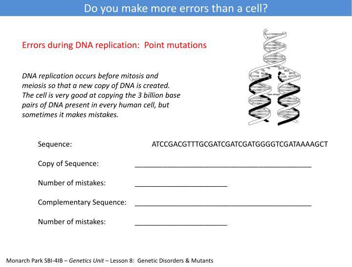 Do you make more errors than a cell?