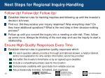next steps for regional inquiry handling