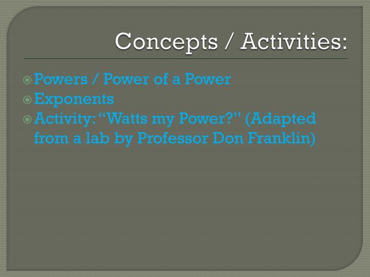 Concepts / Activities:
