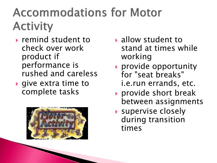 Accommodations for Motor Activity