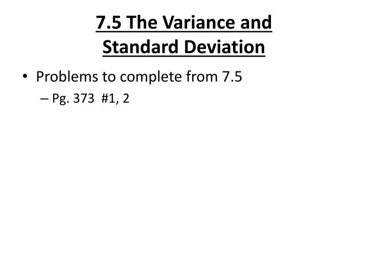 7.5 The Variance and