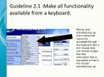 guideline 2 1 make all functionality available from a keyboard