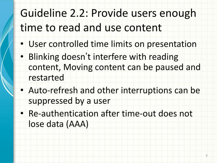 Guideline 2 2 provide users enough time to read and use content