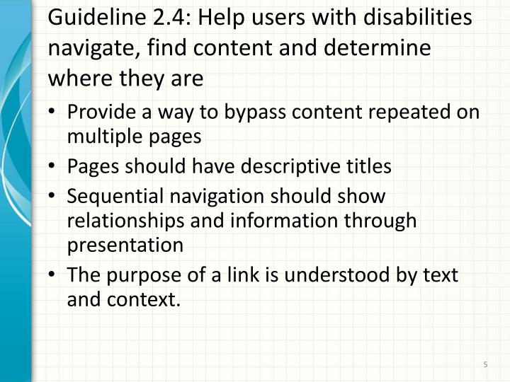 Guideline 2.4: Help users with disabilities navigate, find content and determine where they are