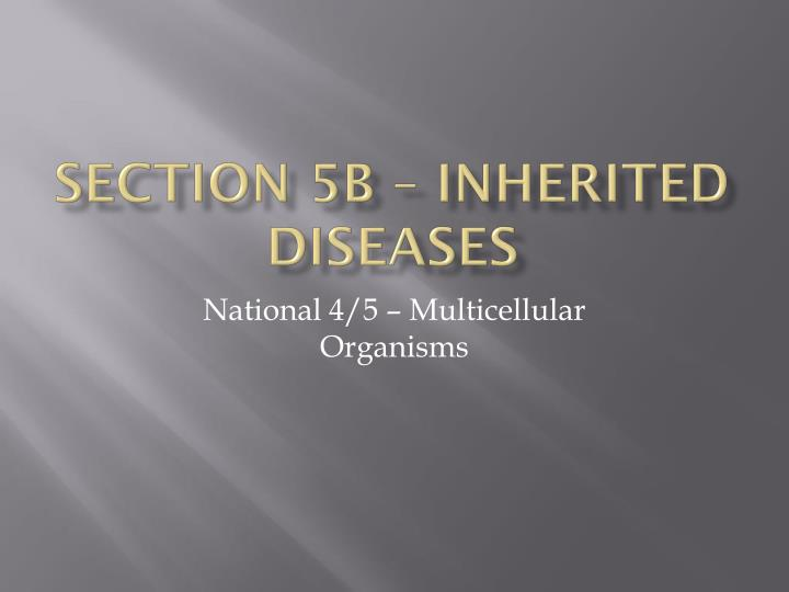 section 5b inherited diseases