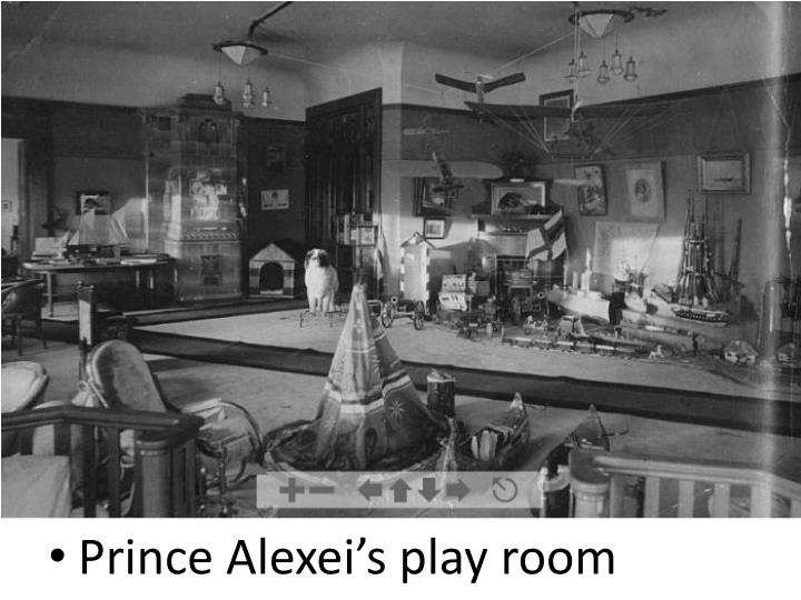 Prince Alexei's play room