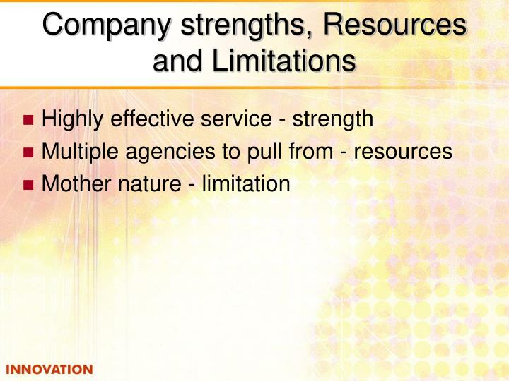 Company strengths, Resources and Limitations
