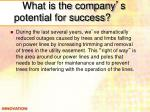 what is the company s potential for success