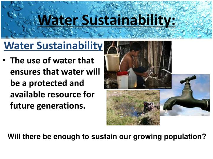 Water Sustainability: