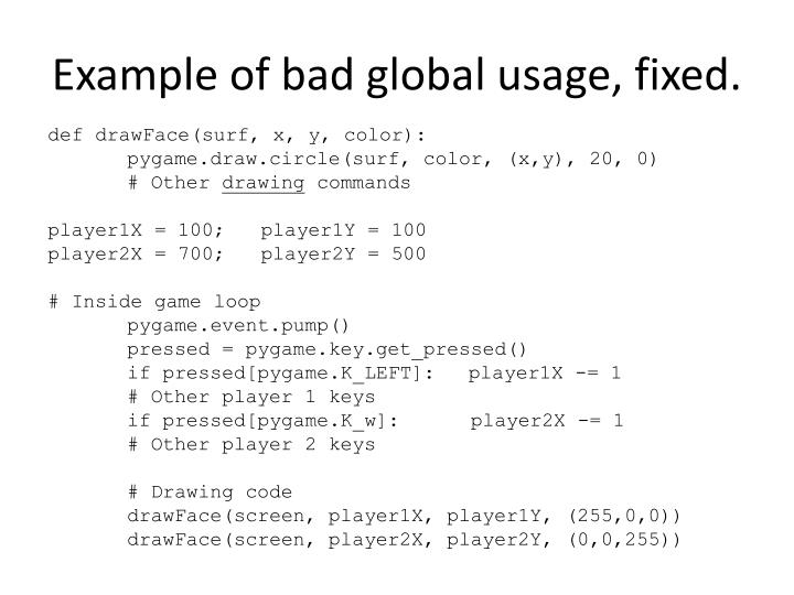 Example of bad global usage, fixed.