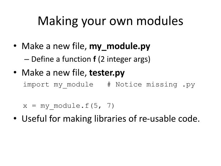 Making your own modules