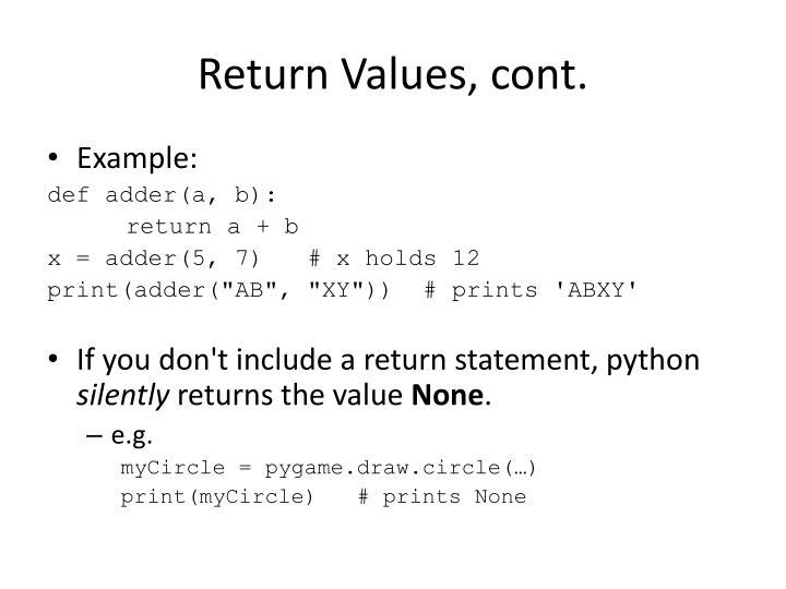 Return Values, cont.