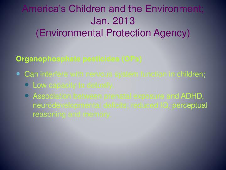 America's Children and the Environment; Jan. 2013