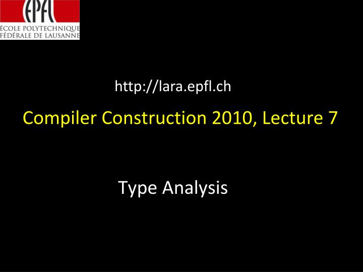 compiler construction 2010 lecture 7