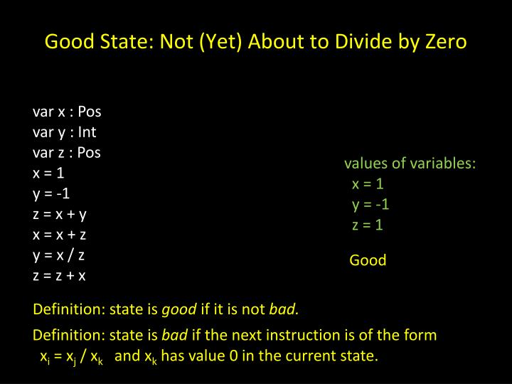 Good State: Not (Yet) About to Divide by Zero