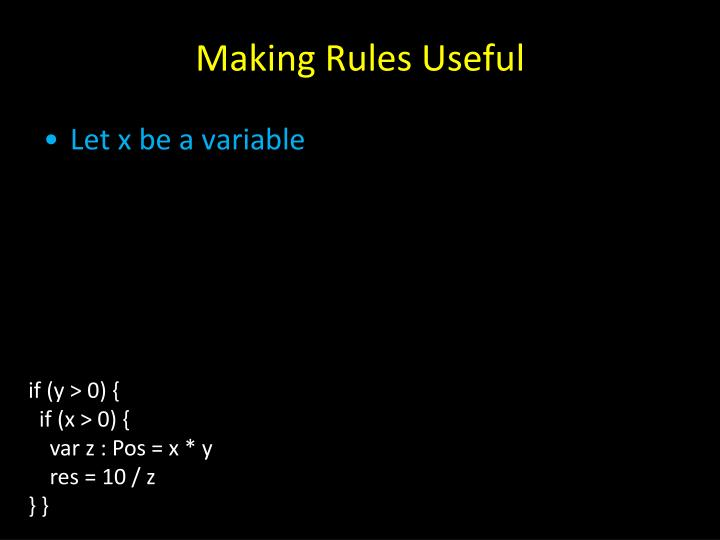 Making Rules Useful