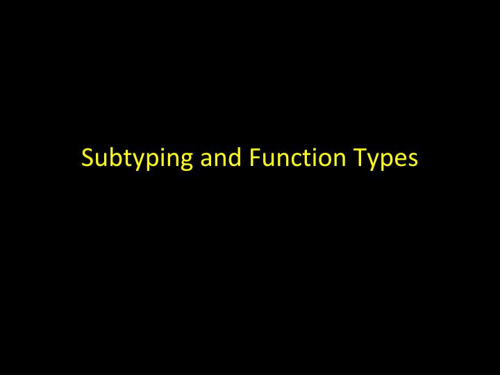 Subtyping and Function