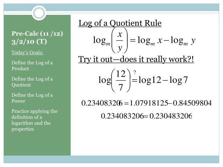 Log of a Quotient Rule
