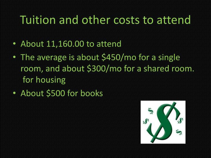 Tuition and other costs to attend