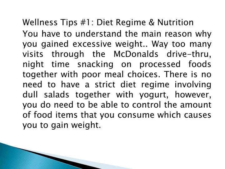 Wellness Tips #1: Diet Regime & Nutrition