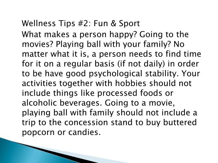 Wellness Tips #2: Fun & Sport