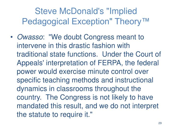 "Steve McDonald's ""Implied Pedagogical Exception"" Theory™"