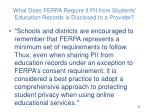 what does ferpa require if pii from students education records is disclosed to a provider2