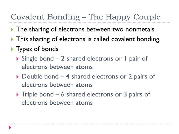 Covalent Bonding – The Happy Couple