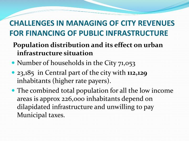 CHALLENGES IN MANAGING OF CITY REVENUES FOR FINANCING OF PUBLIC INFRASTRUCTURE