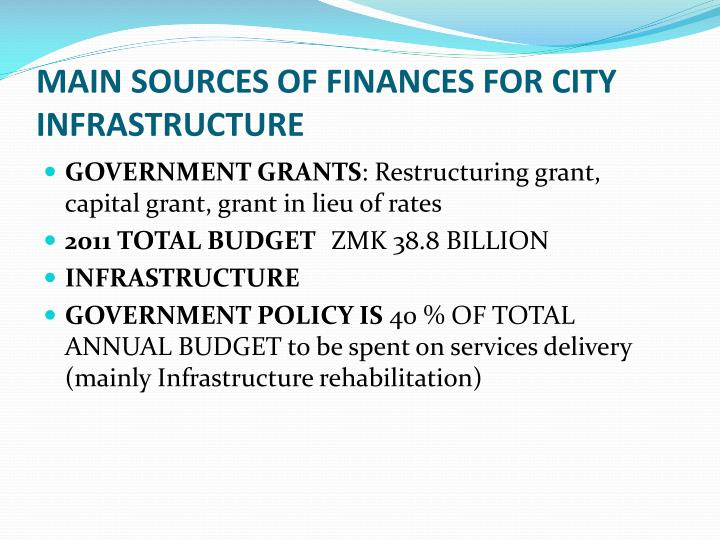 MAIN SOURCES OF FINANCES FOR CITY INFRASTRUCTURE
