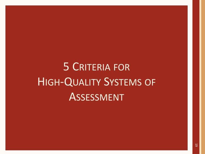 5 Criteria for