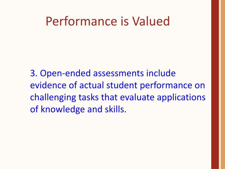 Performance is Valued