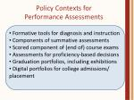 policy contexts for performance assessments