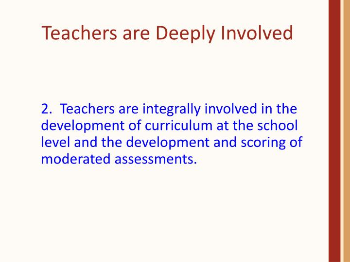 Teachers are Deeply Involved