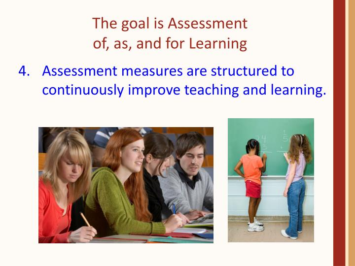 The goal is Assessment
