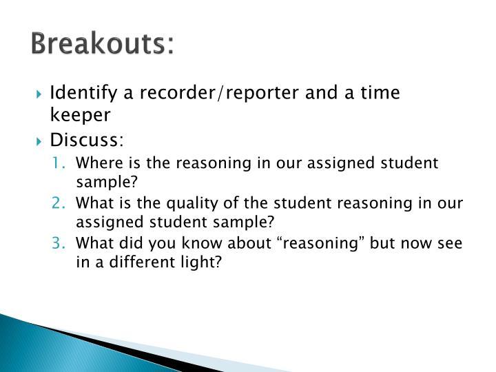 Breakouts: