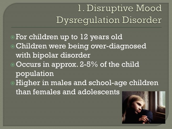 1. Disruptive Mood