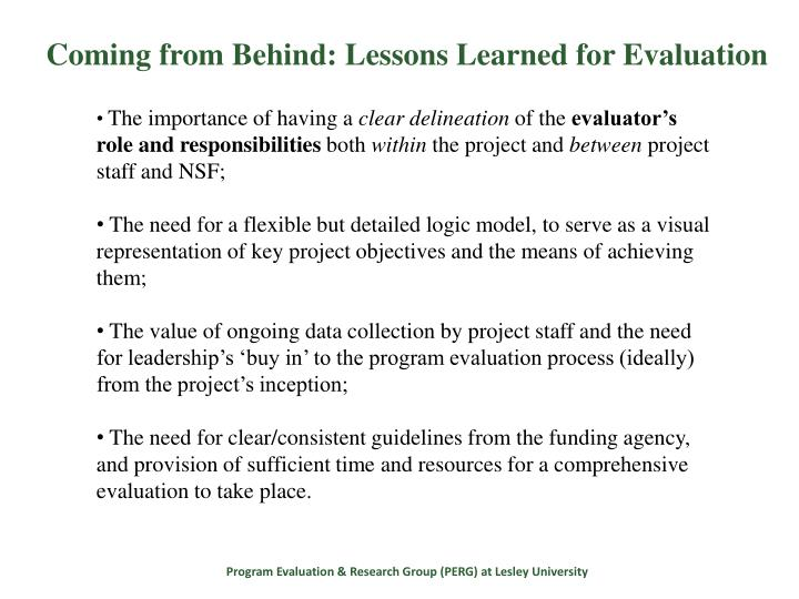 Coming from Behind: Lessons Learned for Evaluation