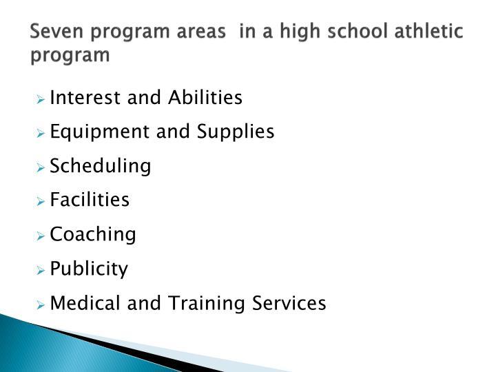 Seven program areas  in a high school athletic program