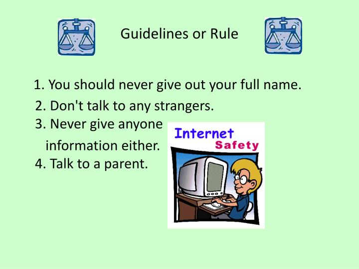 Guidelines or Rule