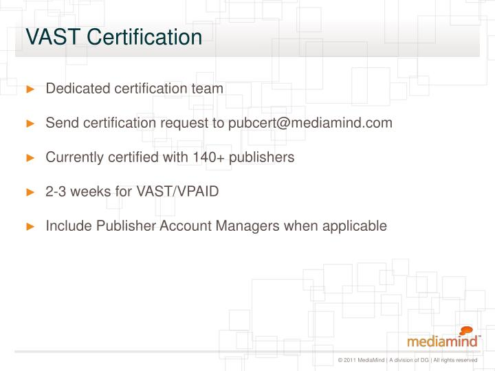 VAST Certification