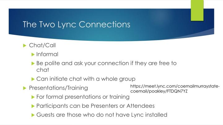 The two lync connections